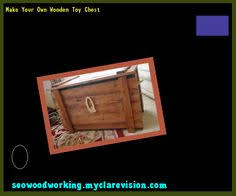 Wooden Toy Chest Instructions by Plans Wooden Toy Chest 104310 Woodworking Plans And Projects