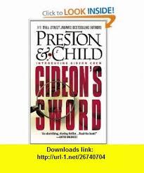 Gideons Sword By Douglas Preston And Lincoln Child Introducing Gideon Crew Trickster Prodigy Master ThiefGIDEONS SWORDAt Twelve