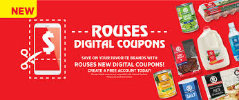 Rouses Digital Coupons • Rouses Supermarkets