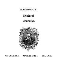 Blackwoods Edinburgh Magazine Volume 69 No 425 March 1851 By