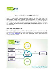 Before You Select Your Own Sip Trunk Provider By Switch2Voip - Issuu Sip Trunking To The Vx900 Unadulrated Ndery Callacloud Cfiguration With Beronet Voip Gateway Gotrunk Manual Ip Pbx 3cx Sip Trunks Callbox Systems Sonus Sbc 12000 V611 Iot Skype For Business 2015 Pure Patent Us20070133525 System And Method Facilitating Testimonials Asteriskhome Handbook Wiki Chapter 2 Voipinfoorg Providers Uk Be A Provider Complete Solution Reviews Of 2017 2018 At Review Centre Routing Is Fun Terminal Interactive