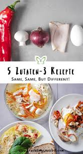 kalorienarme rezepte mit ei 5 zutaten 3 varianten