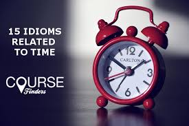 15 idioms to time CourseFinders
