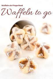 waffeln to go rezept waffelkekse oder kleine kuchen