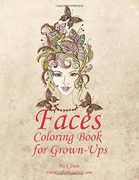Faces Coloring Book For Grown Ups 1 Volume