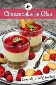 himbeer cheesecake aus dem glas raffiniert einfach lecker