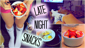 healthy late night snack ideas youtube