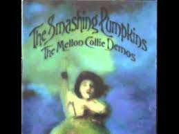 Smashing Pumpkins Zeitgeist Vinyl by Smashing Pumpkins The Mellon Collie Demos Full Album Youtube