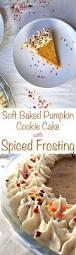 Libbys Soft Pumpkin Cookie Recipe by 5994 Best Move Over Great Pumpkin Images On Pinterest Pumpkin