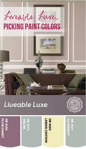 liveable luxe picking paint colors happily after etc