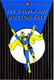 Golden Age Doctor Fate Archives Volume 1 DC Archive Editions