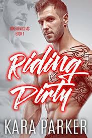 Riding Dirty A Bad Boy Motorcycle Club Romance Nine Devils MC Book