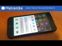 Iphone 7 Iphone 7 Plus Screen Wont Rotate Fix Fliptroniks