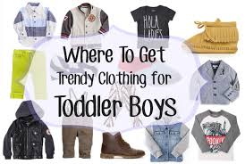 Where To Get Trendy Clothing For Toddler Boys 14 Stylish Stores Choose From