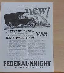 100 Vintage Truck Magazine 1924 Magazine Ad For FederalKnight S Speedy Truck Willys