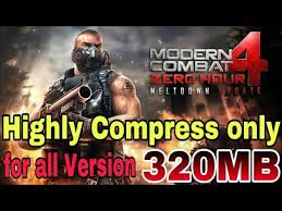 only 320mb modern combat 4 highly compress for android apk data