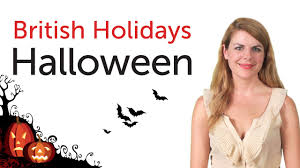 When Is Halloween 2014 Uk by British English Holidays Halloween Youtube