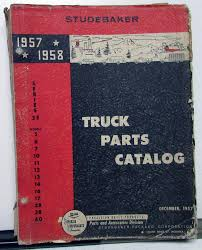 100 Studebaker Truck Parts 195758 Series 3E Dealer Catalog Book