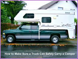 How To Make Sure A Truck Can Safely Carry A Camper | AxleAddict