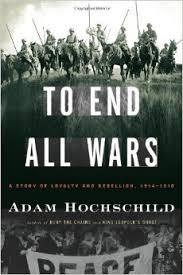 To End All Wars Adam Hochschild EBook Only