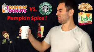 Dunkin Donuts Pumpkin Spice Latte 2017 by Dunkin U0027 Donuts Vs Starbucks Pumpkin Spice Taste Test Youtube