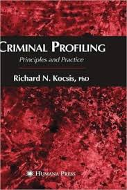 Criminal Profiling Principles And Practice