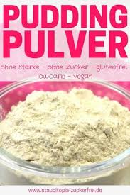 low carb puddingpulver vanille zuckerfrei vegan