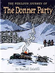 Great Common Core Nonfiction The Perilous Journey Of The Donner Party