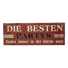 blechschild die besten partys finden immer in der küche statt