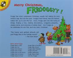 Best Halloween Picture Books by Froggy U0027s Best Christmas Jonathan London Frank Remkiewicz