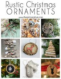 A Beautiful Collection Of DIY Rustic Christmas Ornaments Tons Inspiration For