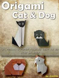 Origami Cat And Dog 14 Projects Paper Folding Easy To Do Step By