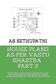 100 Free Vastu Home Plans Buy House As Per Shastra Part 2 Another 80