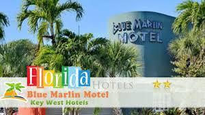 El Patio Motel Key West by Blue Marlin Motel Key West Hotels Florida Youtube