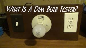 what is a dim bulb tester