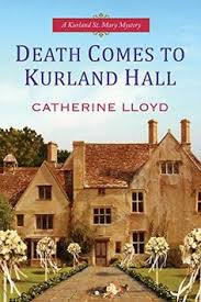 Death Comes To Kurland Hall St Mary Mystery Book 3 By Catherine