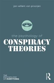 The Psychology Of Conspiracy Theories By Jan Willem Van Prooijen