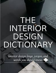 100 Words For Interior Design Basics Dictionary Capella Kincheloe