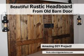 Beautiful Rustic Headboard From Old Barn Door - Amazing DIY Tutorial Headboard Headboard Made From Door Bedroom Barn For Sale Brown Our Vintage Home Love Master Makeover Reveal Elegant Diy King Size Excellent Plus Wood Wood Door Ideas Yakunainfo Old Barn Home Stuff Pinterest 15 Epic Diy Projects To Spruce Up Your Bed Crafts On Fire With Old This Night Stand Is A Perfect Fit One Beautiful Rustic Amazing Tutorial How Build A World Garden Farms Mike Adamick Do It Yourself Stories To Z Re Vamp Our New Room Neighborhood