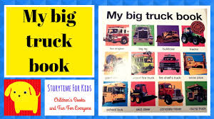 My Big Truck Book - Children's Book On Big Trucks For Kids Who ... The Big Blog Of Kids Comics Tellatale Buster Bulldozer My Truck Book Childrens Book On Big Trucks For Kids Who Priddy Books First Trucks And Diggers Lets Get Driving Board Children Storybook Australian Accent Roger A Review Over 40 Mum To One Macmillan Tabbed Personalized Vehicle Boys With Photo Face Name Lot Bookmylot Twitter