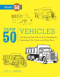99 How To Draw A Fire Truck Step By Step 50 Vehicles EBook By Lee J Mes Rakuten Kobo