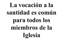 Vocacion De Todos A La Santidad