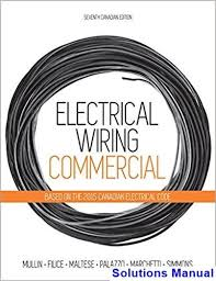 Electrical Wiring Commercial Canadian 7th Edition Mullin Solutions Manual