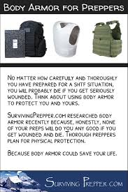 No Matter How Carefully You Prepare For A Shtf Situation Youll Likely Die If Get Wounded Think About Using Body Armor To Protect And Yours