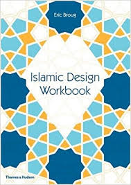 Amazon Islamic Design Workbook 9780500292426 Eric Broug Books