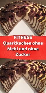 fitness mehl ohne quarkkuchen und zucker fitness