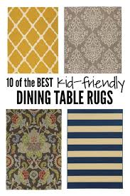 10 Of The Best Kid Friendly Dining Room Rugs