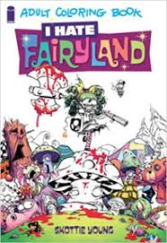 I Hate Fairyland Adult Coloring Book Amazoncouk Skottie Young 9781632158482 Books
