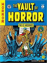 The EC Archives Vault Of Horror Volume 1 Al Feldstein Johnny Craig Various 9781616559946 Amazon Books