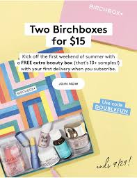Birchbox Coupon - 2 For 1 Birchboxes! | Savvy Subscription